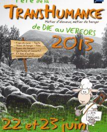 Fête de la Transhumance 2013 : Coté organisateurs avec la FDO, l'ADEM et l'Office du Tourisme Pays Diois