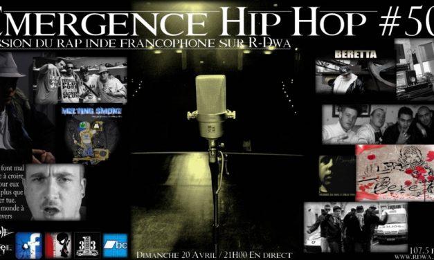 EMERGENCE HIP HOP #50 Avec Beretta (K-libre Record), La Prose & Nalyd