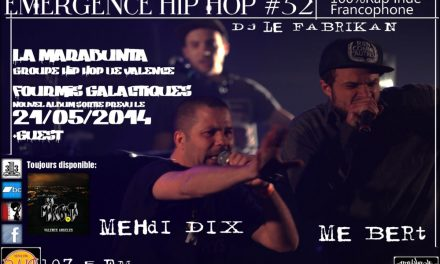 EMERGENCE HIP HOP #52 Avec Madame Bert (La Marabunta) & Lemekadame ( Merlin l'enfanteur)