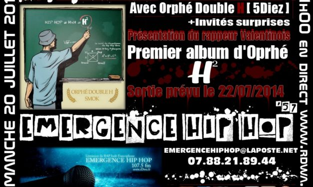 EMERGENCE HIP HOP #57 avec Orphé Double H, Max Nabis, KnK Mc, La Jungle, Bas Tien