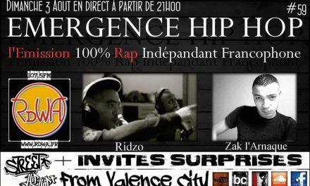 EMERGENCE HIP HOP #59 Avec RIDZO & DJ MEJ