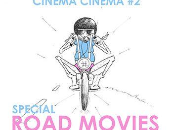 Cinéma Cinéma spécial Road Movies