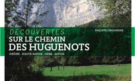 Le Chemin des huguenots par Philippe Lemonnier