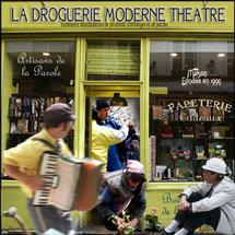 Les 10 ans de la Droguerie Moderne Théâtre