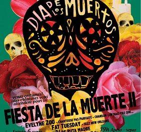 Fiesta de la Muerte#2 aux Agités !