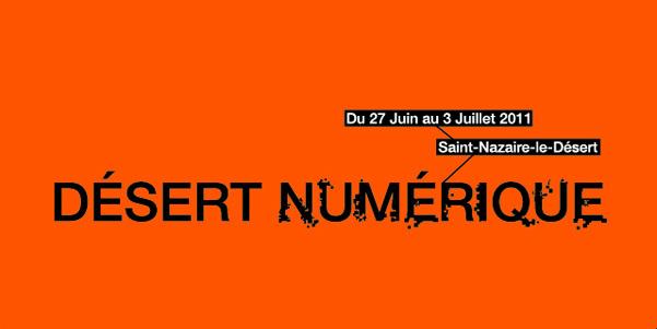 Festival Désert Numérique, Saint-Nazaire-Le-Désert, 27 juin > 3 juillet 2011