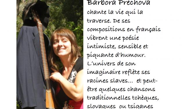 Barbora Prechova, de retour en concert…