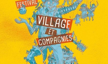 Festival « Village et Compagnies » 2018