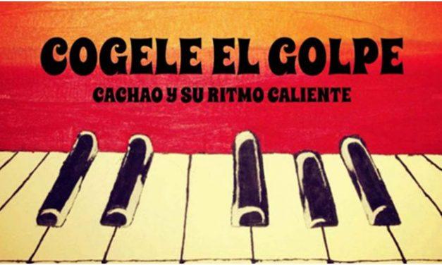 A LA RECHERCHE DU GROOVE PERDU (231) Cogele el Golpe !