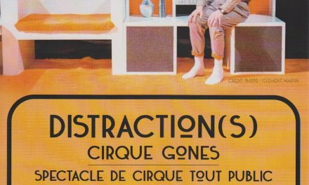 Distraction(s), le Cirque Gones à La Griotte