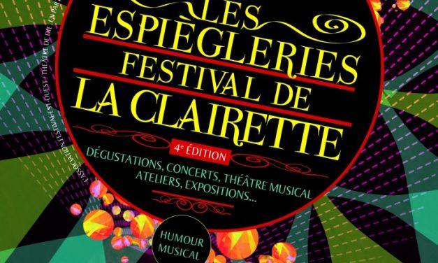 Les Espègleries, 4e Édition du Festival de la Clairette