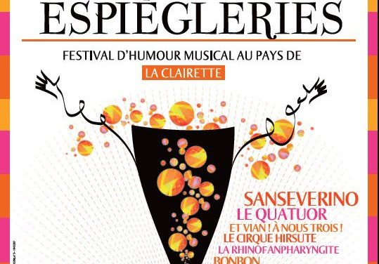 Les Espiègleries, 11-12-13 Mai 2012 : Festival D'Humour Musical Au Pays De La Clairette