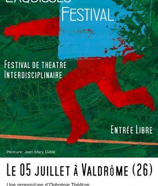 Théâtre interdisciplinaire : Exquisses Festival à Valdrôme