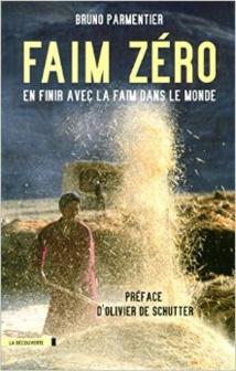 Bruno Parmentier : Nourrir L'Humanité Au XXIe Siècle