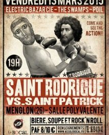 Saint Rodrigue VS Saint Patrick : du Rock, du Vrai !!!!!