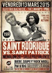 Saint Rodrigue VS Saint Patrick : du Rock, du Vrai !!!!!