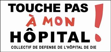 Collectif de Défense de l'Hôpital de Die : Nouvelle manifestation le 11 avril 2015