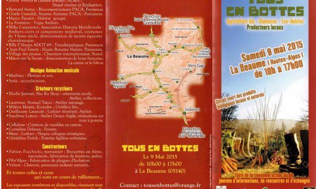 Le Samedi 9 Mai 2015, TOUS EN BOTTES à la Beaume (05140)