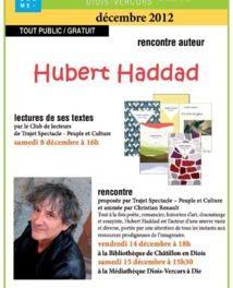 Entre acte et scène 001 –  Hubert Haddad à Die