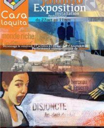 Exposition et performance de Jaimito à la Casa Loquita : A travers