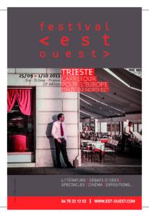 Festival Est-Ouest 2013 : TRIESTE, Carrefour pour l'Europe