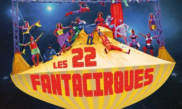 Les 22 Fantacirques