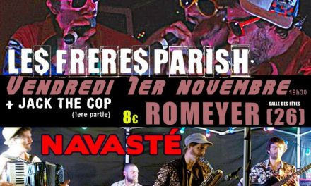 Navasté & Les Frères Parish au Zénith de Romeyer !