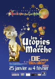 A propos des Rencontres de l'Écologie au quotidien 2013 «Les Utopies en Marche»
