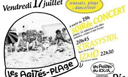 Les Agités Plage : Une soirée concert, transats, plage & dancefloor…