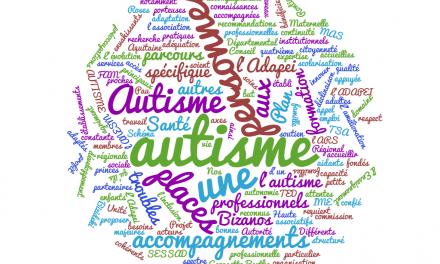 Autisme, les enjeux pour une vie ordinaire