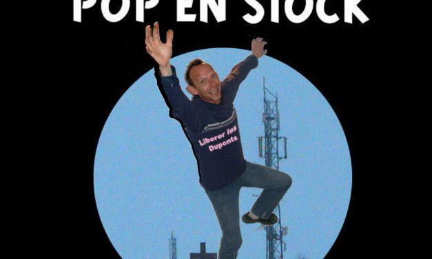 A LA RECHERCHE DU GROOVE PERDU (119) Tribute to… Pop en Stock