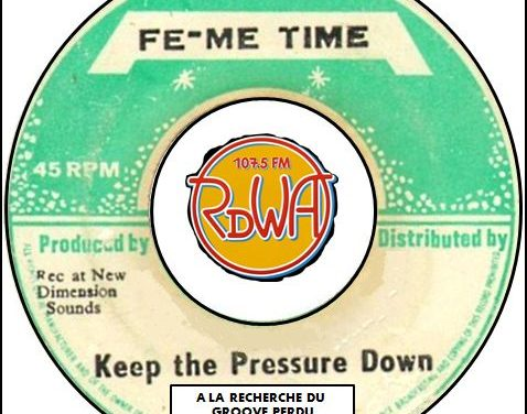 A LA RECHERCHE DU GROOVE PERDU (183) Keep the pressure down