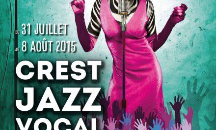 Crest Jazz Vocal, du 31 juillet au 8 août 2015