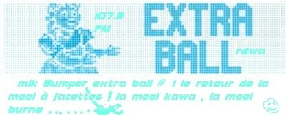 Mikbumper Extraball#2