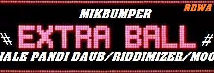Mikbumper Extraball#3