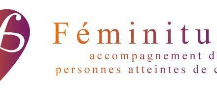 Féminitude : Accompagner les personnes atteintes de Cancer