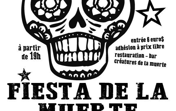 La Fiesta de la Muerte aux Agités du Local !