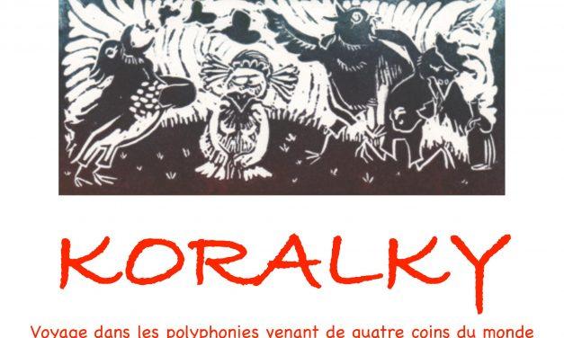 Koralky, Concert de Chant du Monde le Dimanche 2 Aout