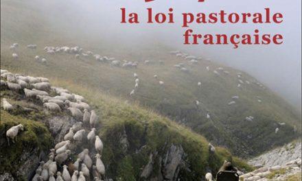 Fête de la Transhumance 2015 : La Loi Pastorale