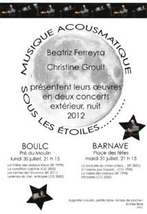 Beatriz Ferreyra & Christine Groult : Musique Acousmatique Sous Les Étoiles