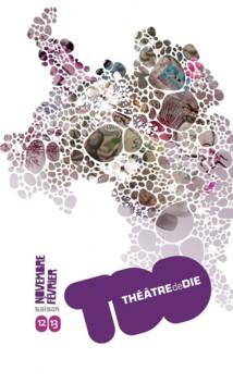 Lancement de la saison culturelle 2012-2013 du Théâtre De Die