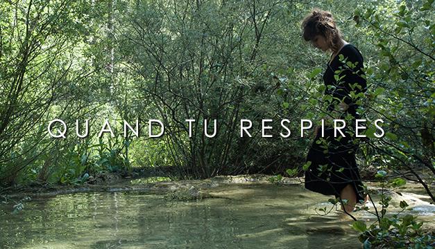 Quand Tu Respires, court-métrage de Étienne Magin