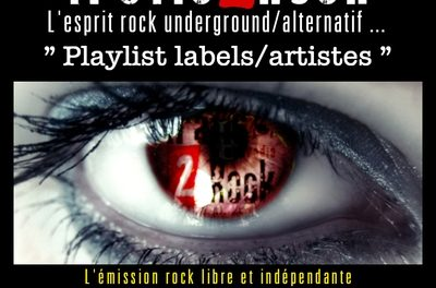 "Trafic 2 Rock Rock ""Playlist labels/artistes"" #1"