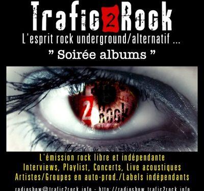 """Trafic 2 Rock """"Soirée albums"""" #11"""