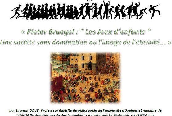 Conférence avec Laurent Bove : Pieter Bruegel «Les Jeux d'enfants», une société sans domination ou l'image de l'éternité…