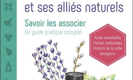 L'Aromathérapie Et Ses Alliés Naturels
