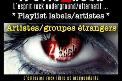 Trafic 2 Rock « Playlist artistes/labels » étrangers # 11