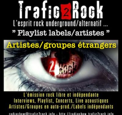 Trafic 2 Rock « Playlist artistes/labels » étrangers #10 spéciale Berlin