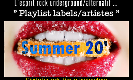 Trafic 2 Rock « Playlist labels/artistes » Summer 20 #1