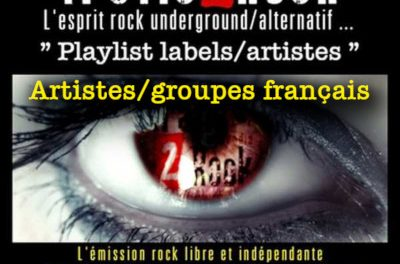 Trafic 2 Rock « Playlist artistes/labels » français #11